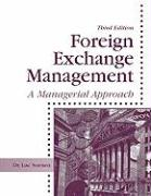 Foreign Exchange Management: A Managerial Approach
