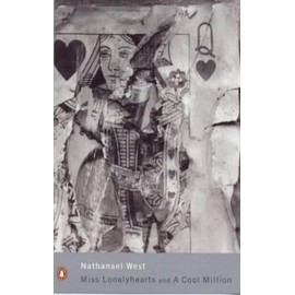 Miss Lonelyhearts: Or the Dismantling of Lemuel Pitkin (Penguin Modern Classics) - Nathanaël West
