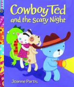 Cowboy Ted and the Scary Night - Partis, Joanne
