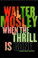 When the Thrill is Gone - Mosley, Walter