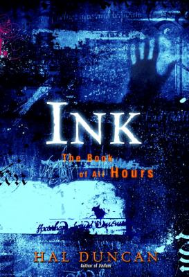Ink : The Book of All Hours - Hal Duncan