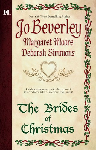 The Brides Of Christmas: The Wise Virgin\The Vagabond Knight\The Unexpected Guest - Jo Beverley; Margaret Moore; DEBORAH SIMMONS