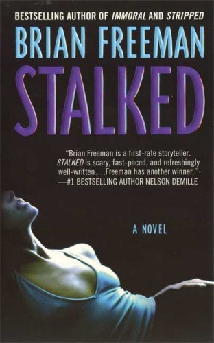 Stalked: A Novel (Jonathan Stride) - Freeman, Brian