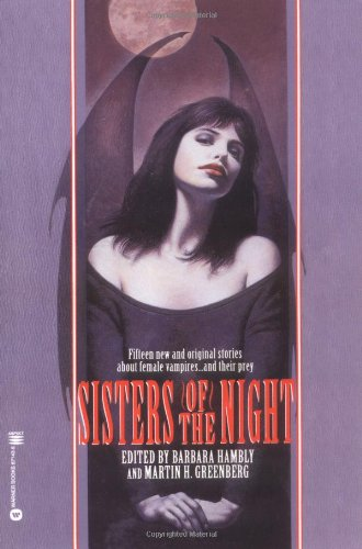 Sisters of the Night - Martin H. Greenberg; Barbara Hambly