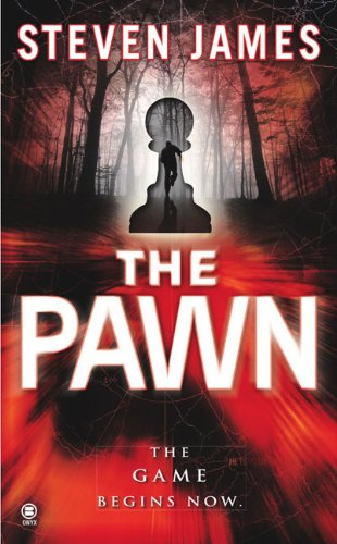 The Pawn (The Patrick Bowers Files, Book 1) - James, Steven