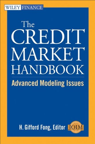 The Credit Market Handbook: Advanced Modeling Issues - H. Gifford Fong