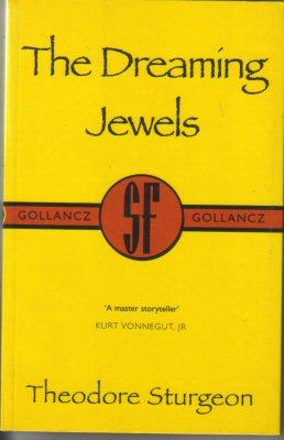 The Dreaming Jewels (Gollancz Collectors' Editions)