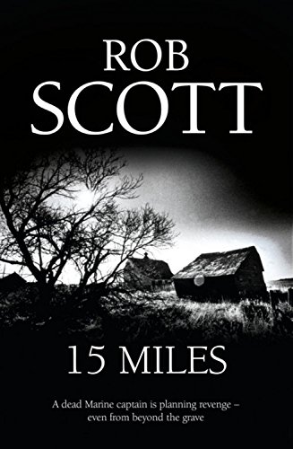 15 Miles (Sailor Doyle) - Rob Scott