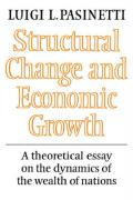 Structural Change and Economic Growth: A Theoretical Essay on the Dynamics of the Wealth of Nations