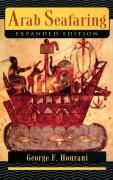 Arab Seafaring in the Indian Ocean in Ancient and Early Medieval Times: In the Indian Ocean in Ancient and Early Medieval Times