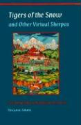 Tigers of the Snow and Other Virtual Sherpas: An Ethnography of Himalayan Encounters