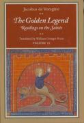 The Golden Legend: Readings on the Saints, Volume II
