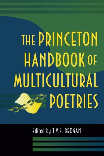 The Princeton Handbook of Multicultural Poetries - Terry V.F. Brogan