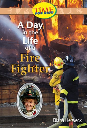 A Day in the Life of a Fire Fighter: Fluent (Nonfiction Readers) - Diana Herweck