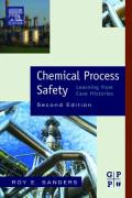 Chemical Process Safety: Learning from Case Histories
