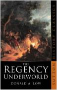 The Regency Underworld - Low, Donald A.