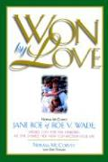 Won by Love - McCorvey, Norma