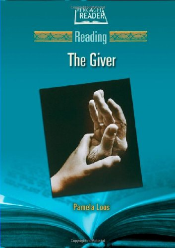 Reading the Giver (The Engaged Reader) - Pamela Loos