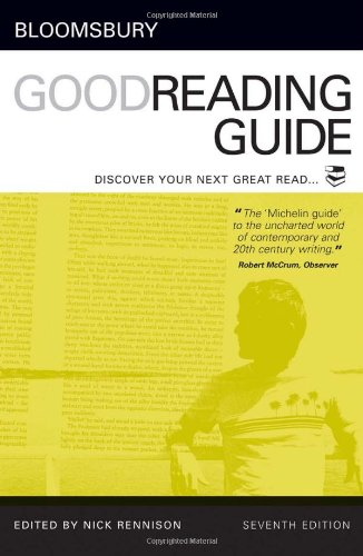 Bloomsbury Good Reading Guide: Discover your next great read - Nick Rennison