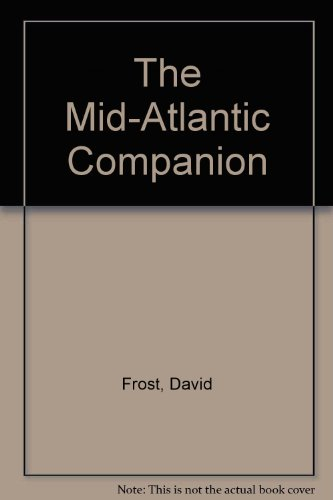 The Mid-Atlantic Companion - David Frost and Michael Shea