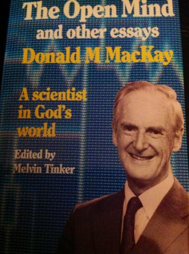 Open Mind and Other Essays - MacKay, Donald M.