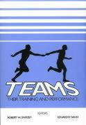 Teams: Their Training and Performance