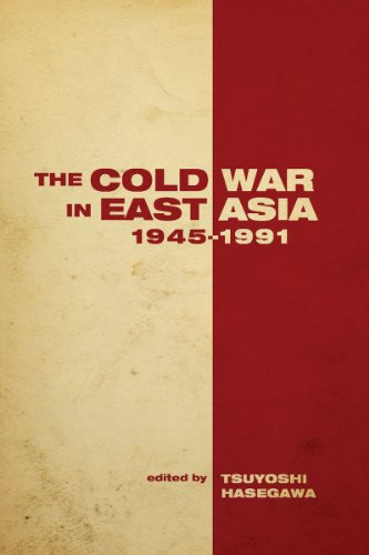 The Cold War in East Asia, 1945-1991 (Cold War International History Project) - Tsuyoshi Hasegawa