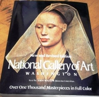 GALLERY OF ART: WASHINGTON New and Revised Edition - John Walker