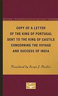 Copy of a Letter of the King of Portugal Sent to the King of Castile Concerning the Voyage and Success of India
