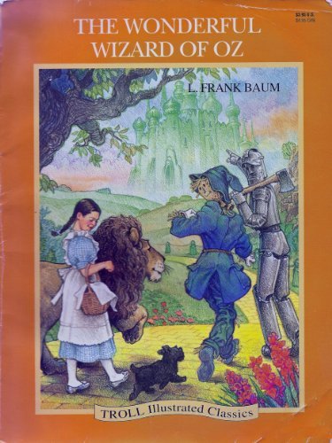 Wonderful Wizard of Oz (Troll Illustrated Classics)