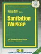 Sanitation Worker: Test Preparation Study Guide, Questions & Answers