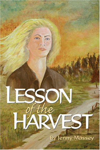 Lesson of the Harvest - Jenny Massey