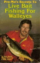 Pro-Mo's secrets to live-bait fishing for walleyes