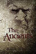 The Ancients - Emrick, Bert R.