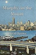 Murphy on the Mount - Justice, David