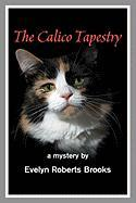 The Calico Tapestry - Brooks, Evelyn Roberts
