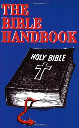 The Bible Handbook - G. W. Foote; W. P. Ball