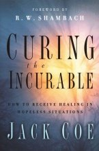 Curing the Incurable - Coe, Jack