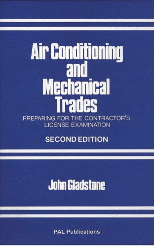 Air Conditioning and Mechanical Trades : Preparing for the Contractor's License Examination - John Gladstone