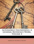 Automobile Engineering: A General Reference Work, Volume 4