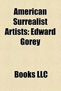 American Surrealist Artists: Edward Gorey