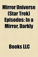 Mirror Universe (Star Trek) Episodes: In a Mirror, Darkly