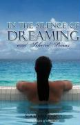 In the Silence of Dreaming and Selected Poems - Pasco, Socorro