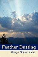 Feather Dusting - Hess, Robyn Dotson