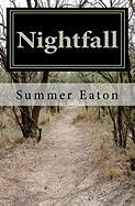 Nightfall - Eaton, Summer R.