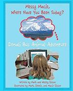 Denali Bus Animal Adventure - Sisson, Mark; Sisson, Wesley