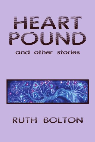 Heart Pound: and Other Stories - Ruth Bolton