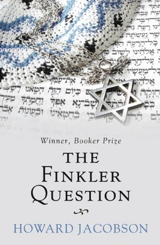 The Finkler Question - Howard Jacobson