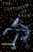 The Continuum of Know - Stites, Stan