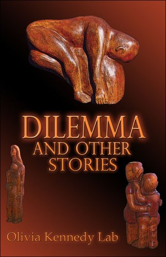 Dilemma and Other Stories - Olivia Kennedy Lab